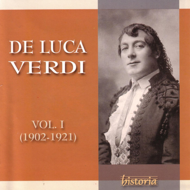DE LUCA SINGS VERDI Vol. I (1902-1921)