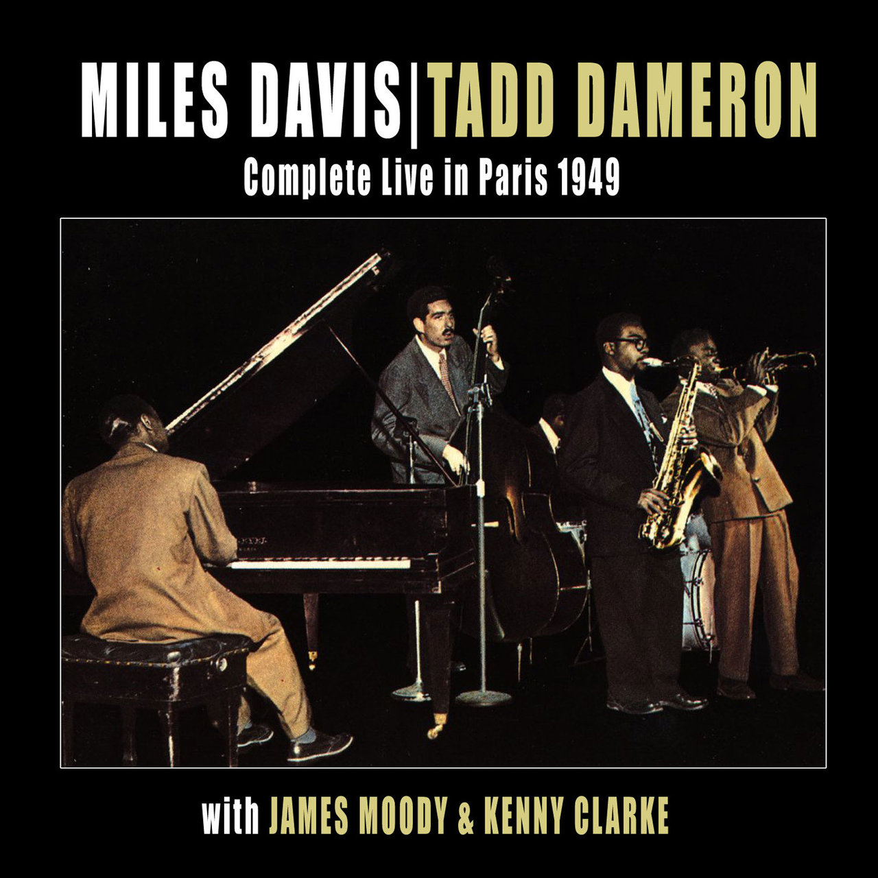 Complete Live in Paris 1949 (feat. James Moody & Kenny Clarke) [Bonus Track Version]