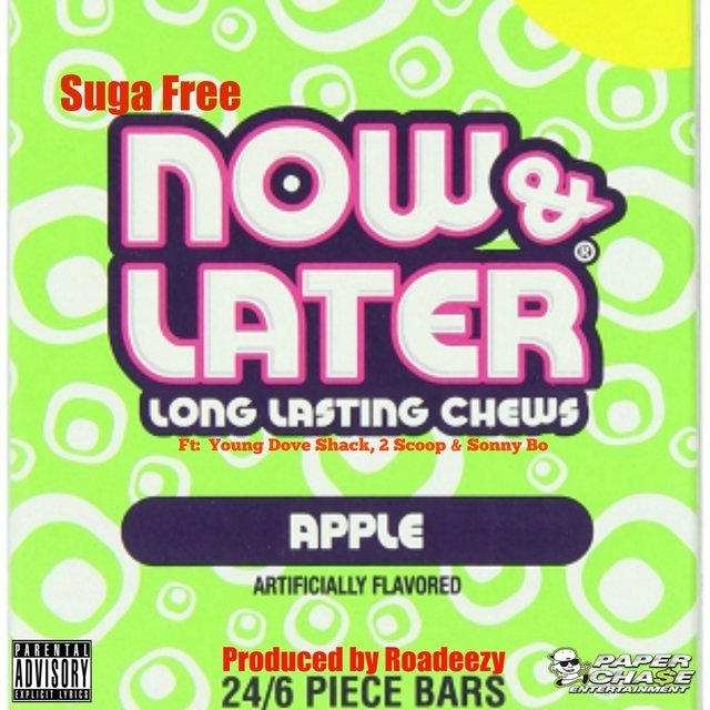 Now & Later (feat. Young Dove Shack, 2 Scoop & Sonny Bo) - Single