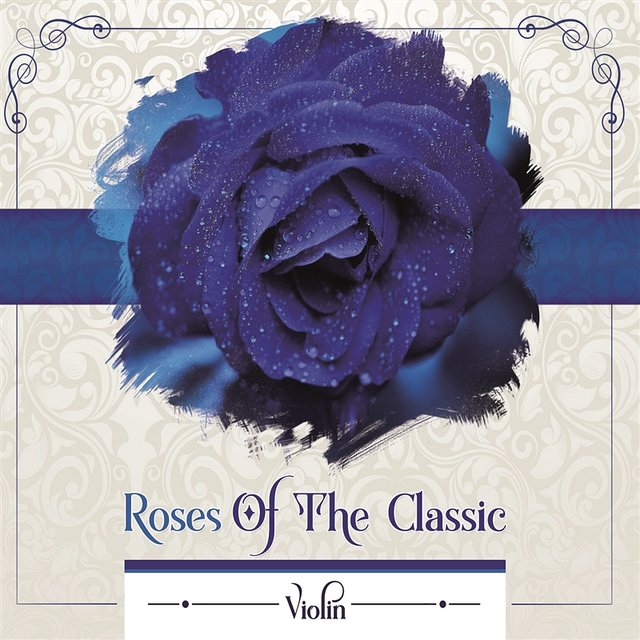 Roses Of The Classic - Violin