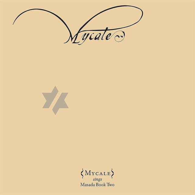 Book Of Angels: Mycale Vol. 13