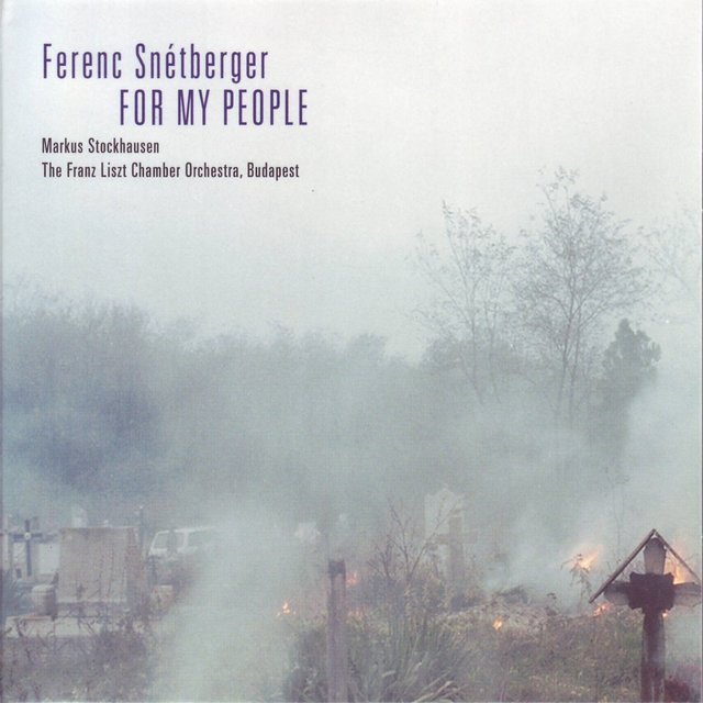 Ferenc Snétberger: For My People