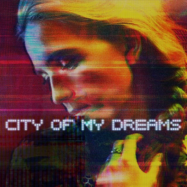 City Of My Dreams