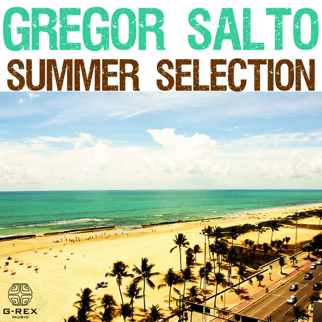 Gregor Salto Summer Selection
