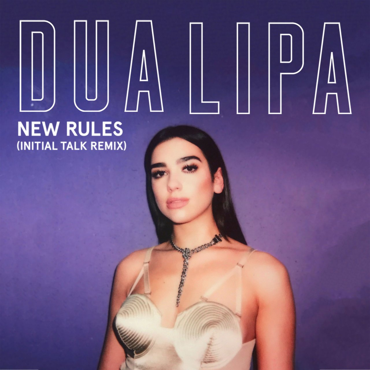 New Rules (Initial Talk Remix)