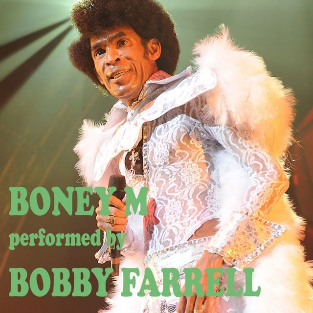 Boney M Greatest Hits Performed by Bobby Farrell