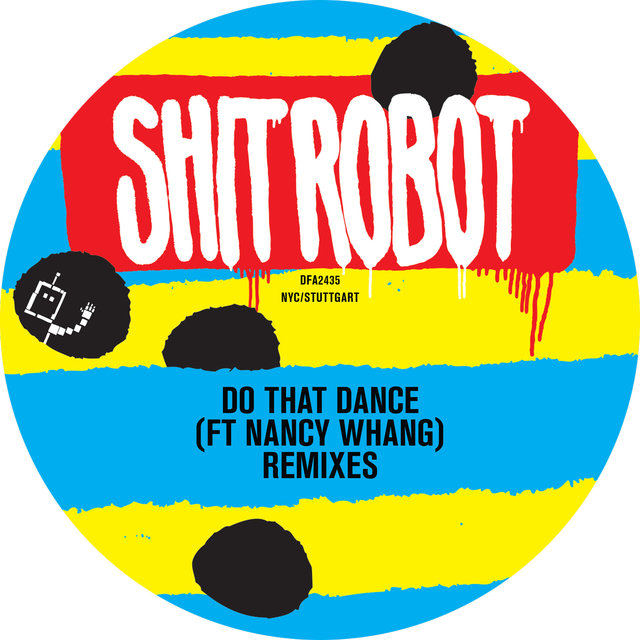 Do That Dance (Remixes)