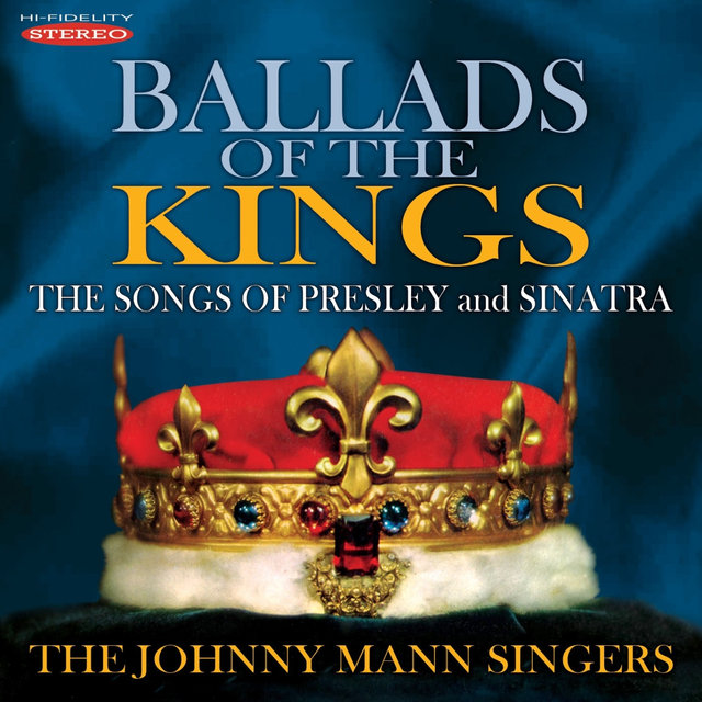 Ballads of the Kings - The Songs of Presley and Sinatra