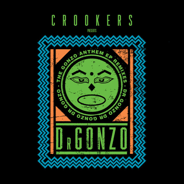 The Gonzo Anthem Remixes EP