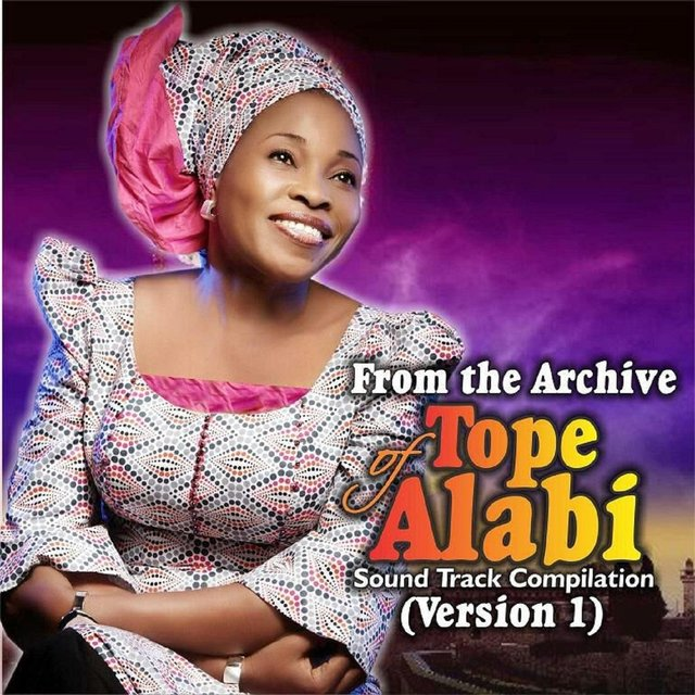 From the Archive of Tope Alabi - Sound Track Compilation (Version 1)