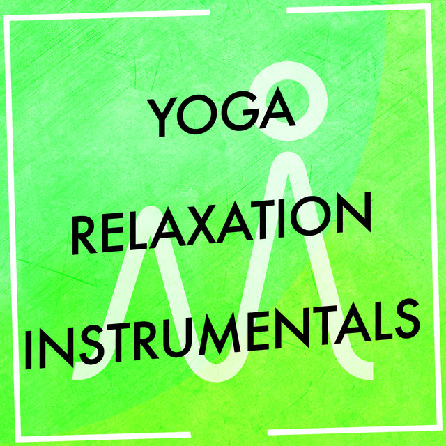 Yoga Relaxation Instrumentals