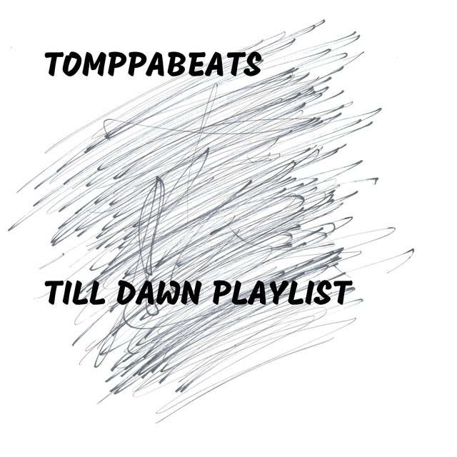 Till Dawn Playlist