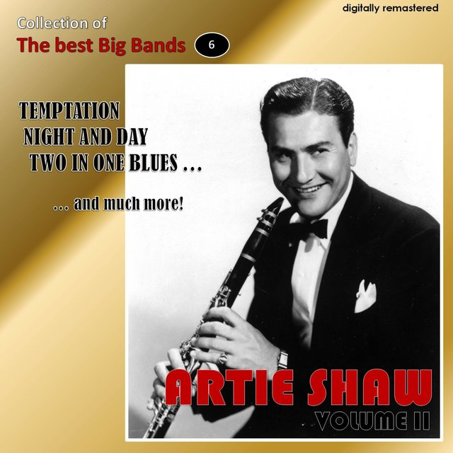 Collection of the Best Big Bands - Artie Shaw, Vol. 2 (Remastered)