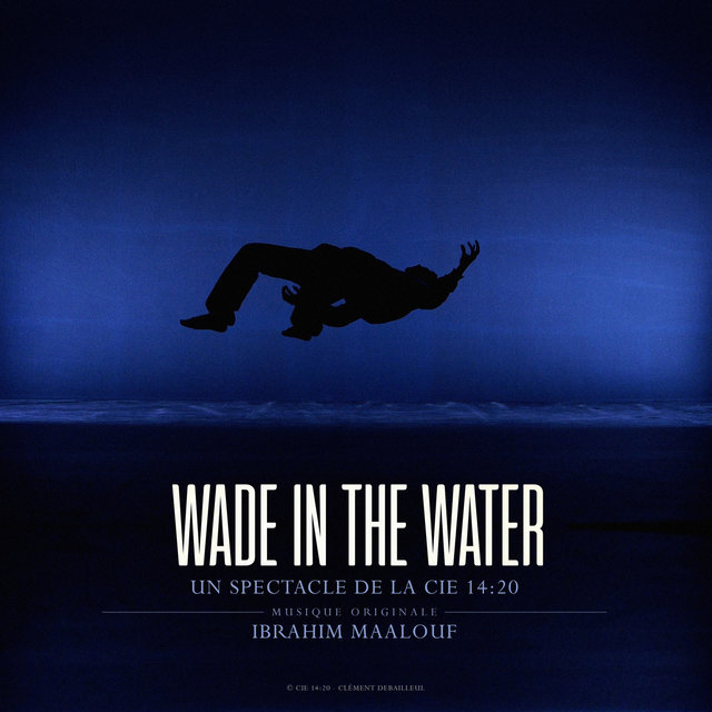 Wade in the Water (Original Soundtrack)