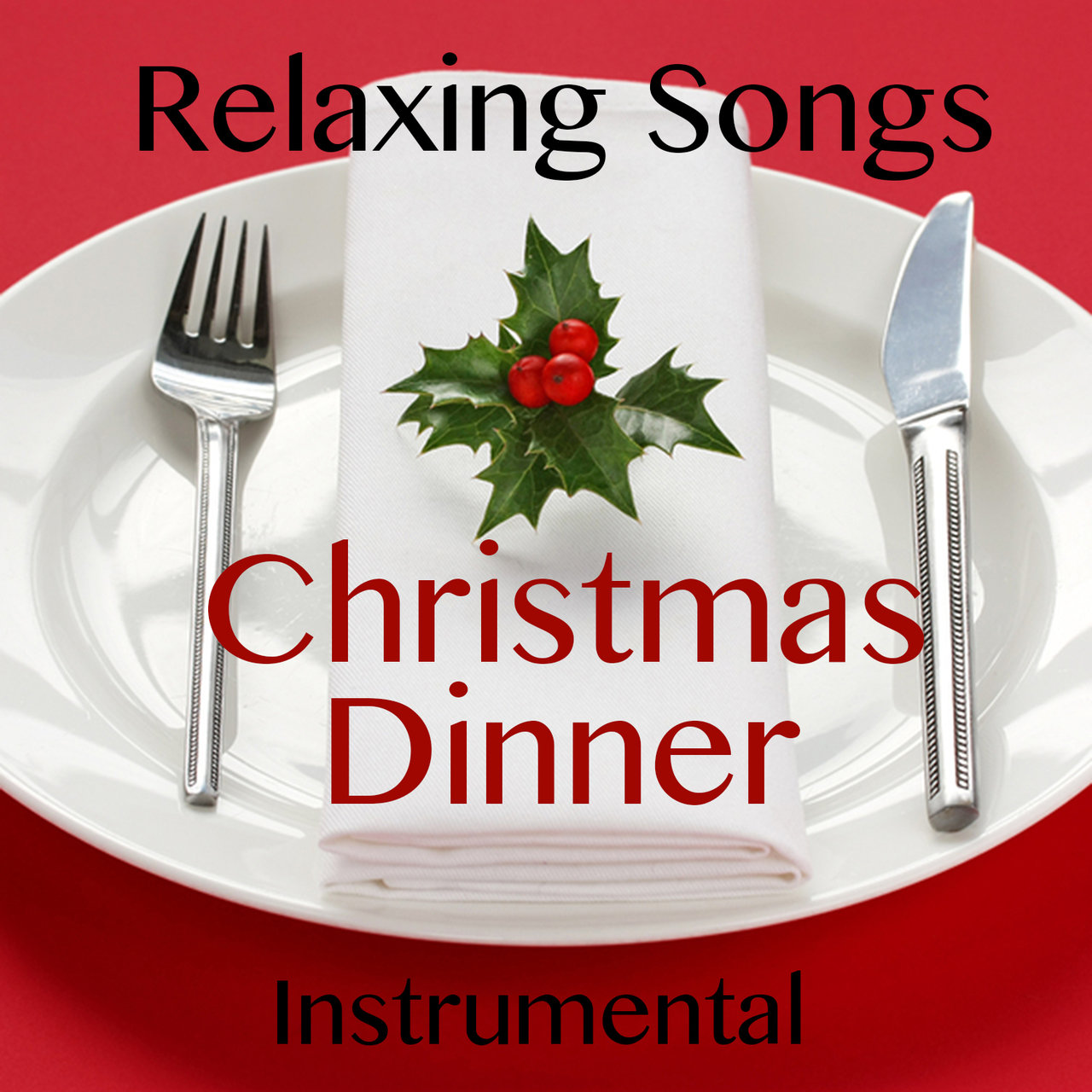 TIDAL: Listen to Relaxing Instrumental Songs for Christmas Dinner on ...