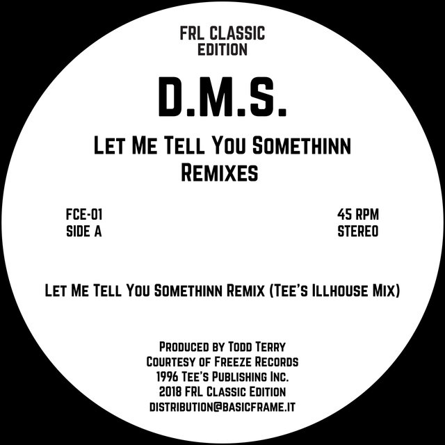 Let Me Tell You Somethinn Remixes