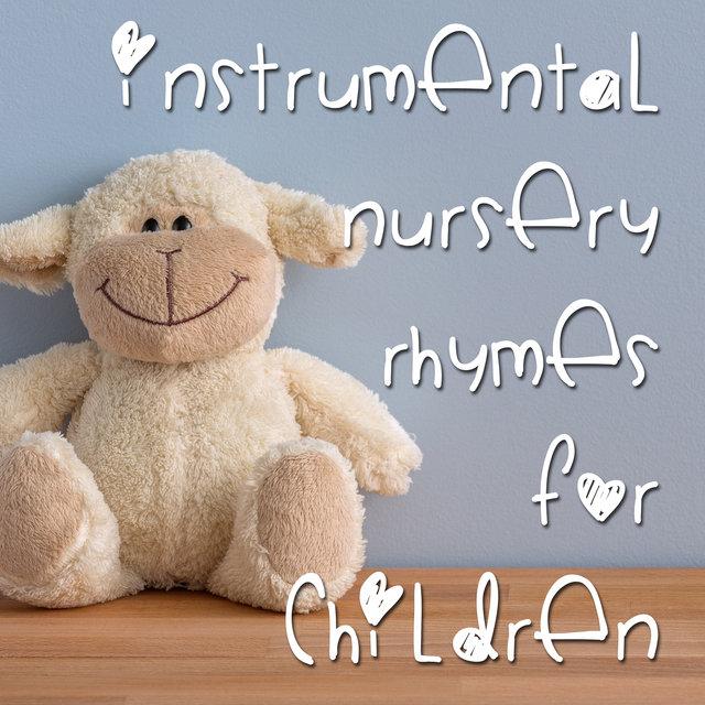 15 Instrumental Nursery Rhymes For Children
