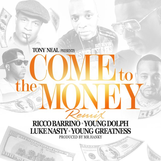 Come to the Money (Remix) [feat. Ricco Barrino]