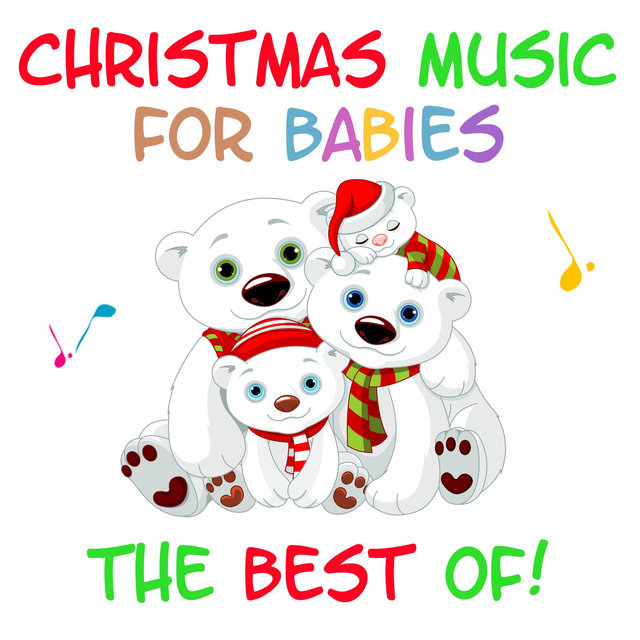 Christmas Music for Babies - The Best Of!