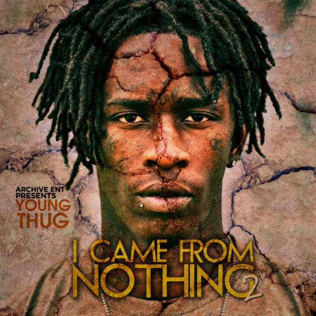I Came from Nothing 2