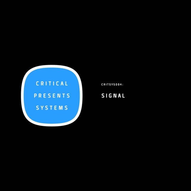 Critical Presents: Systems 004