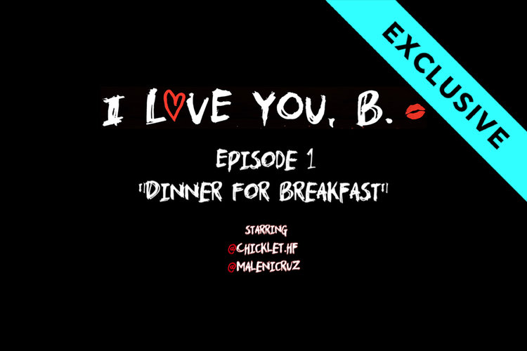 I Love You, B: Episode 1 - Dinner for Breakfast