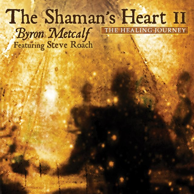 The Shaman's Heart II