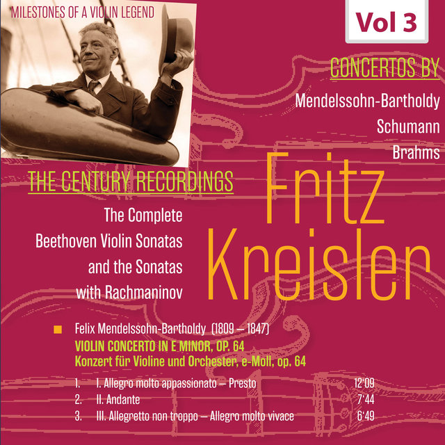 Milestones of a Violin Legend: Fritz Kreisler, Vol. 3