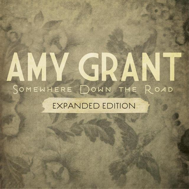 Somewhere Down The Road (Expanded Edition)