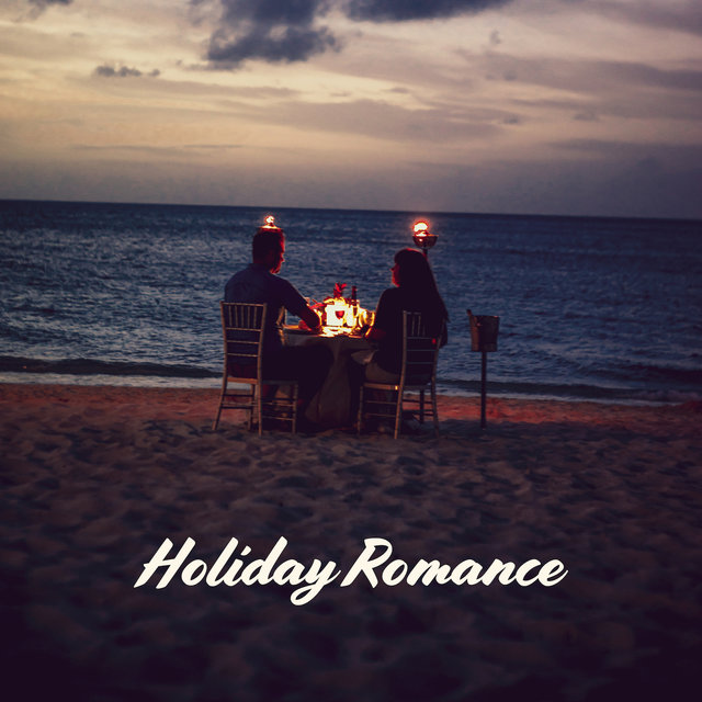 Holiday Romance – Instrumental Jazz Music Ambient 2019, Romantic Jazz Music, Sensual Songs for Relaxation