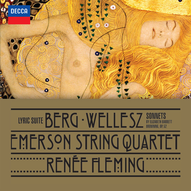 Berg: Lyric Suite; Wellesz: Sonnets By Elizabeth Barrett Browning, Op.52