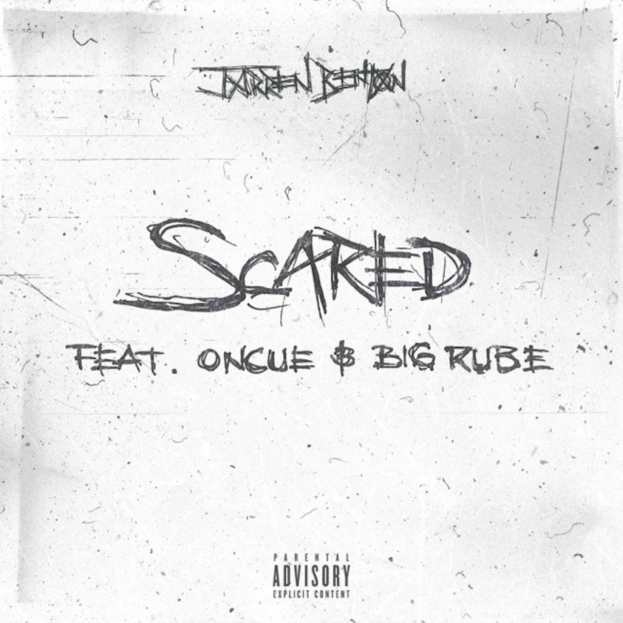 Scared (feat. OnCue & Big Rube)