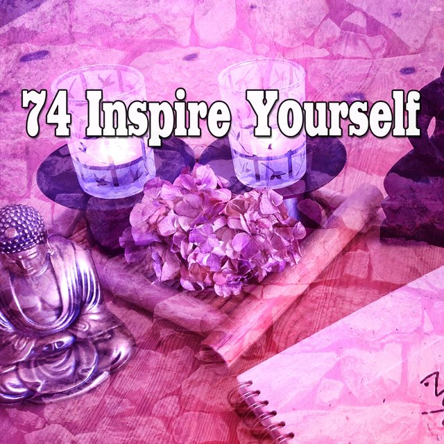 74 Inspire Yourself