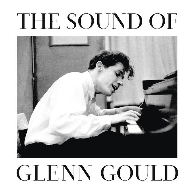 The Sound of Glenn Gould