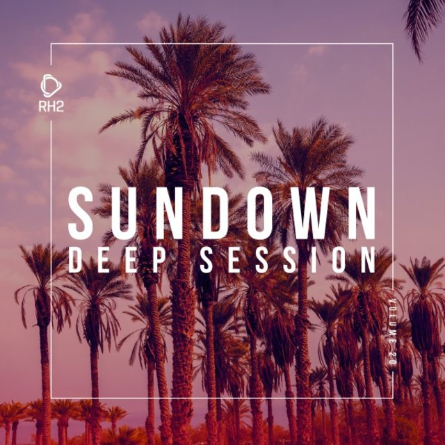 Sundown Deep Session, Vol. 20