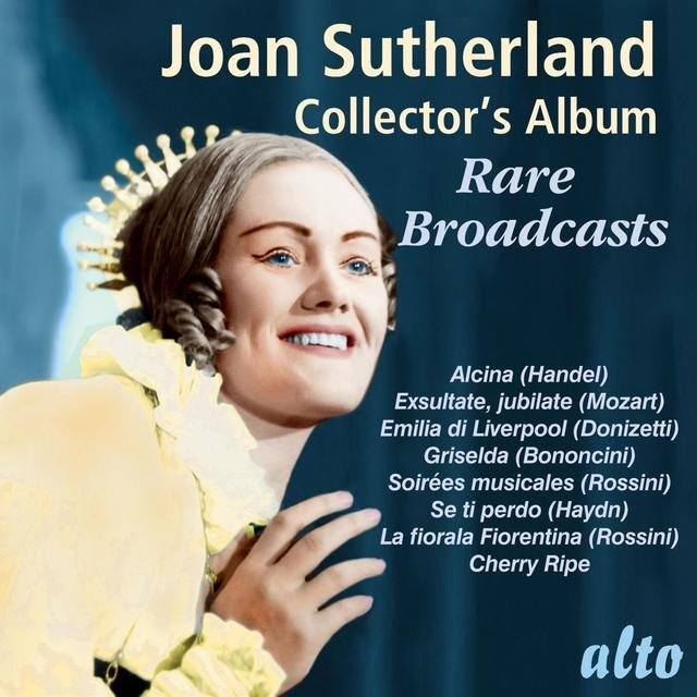 Joan Sutherland Collector's Album: Rare Broadcasts