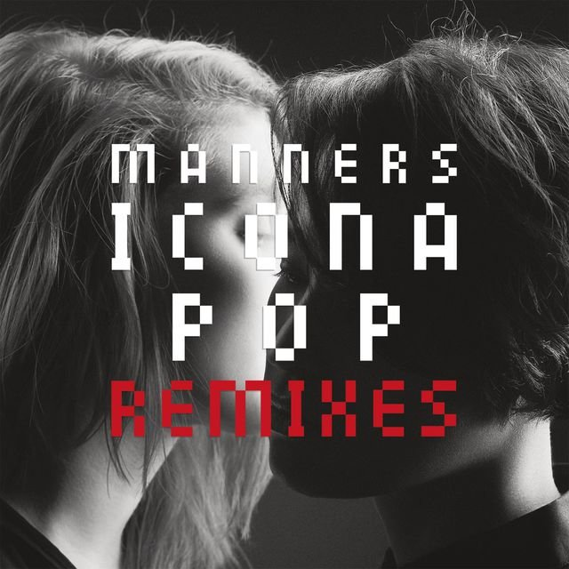 Manners (Remixes)