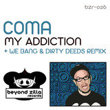 My Addiction (Dirty Deeds Remix)