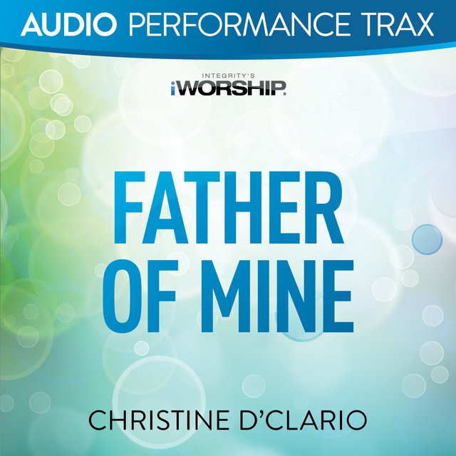 Father of Mine [Audio Performance Trax]