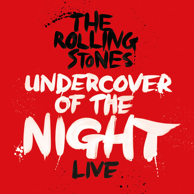 Undercover Of The Night (Live)