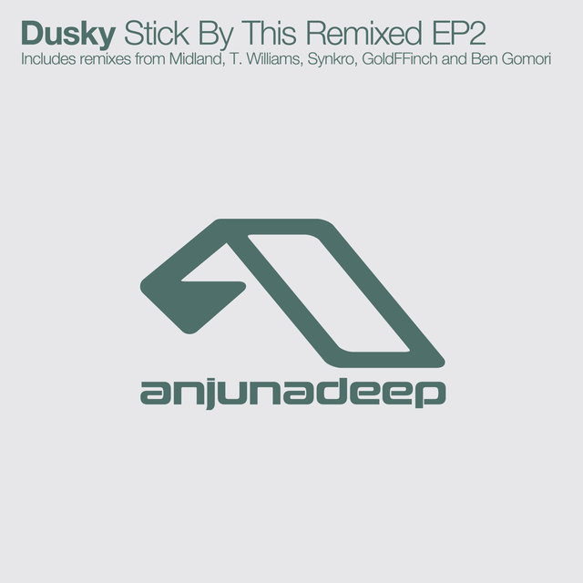 Stick By This Remixed EP2