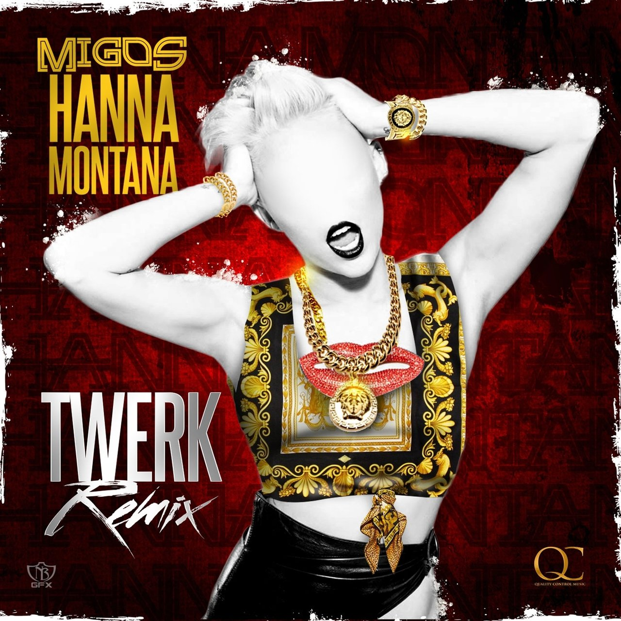 Hannah Montana (Twerk Remix) - Single