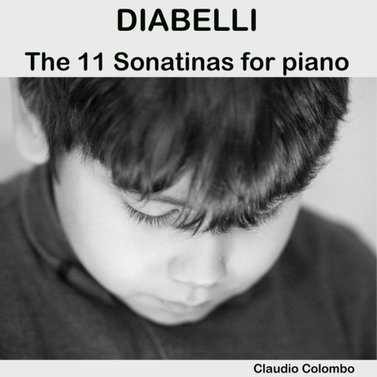 Diabelli: The 11 Sonatinas for Piano
