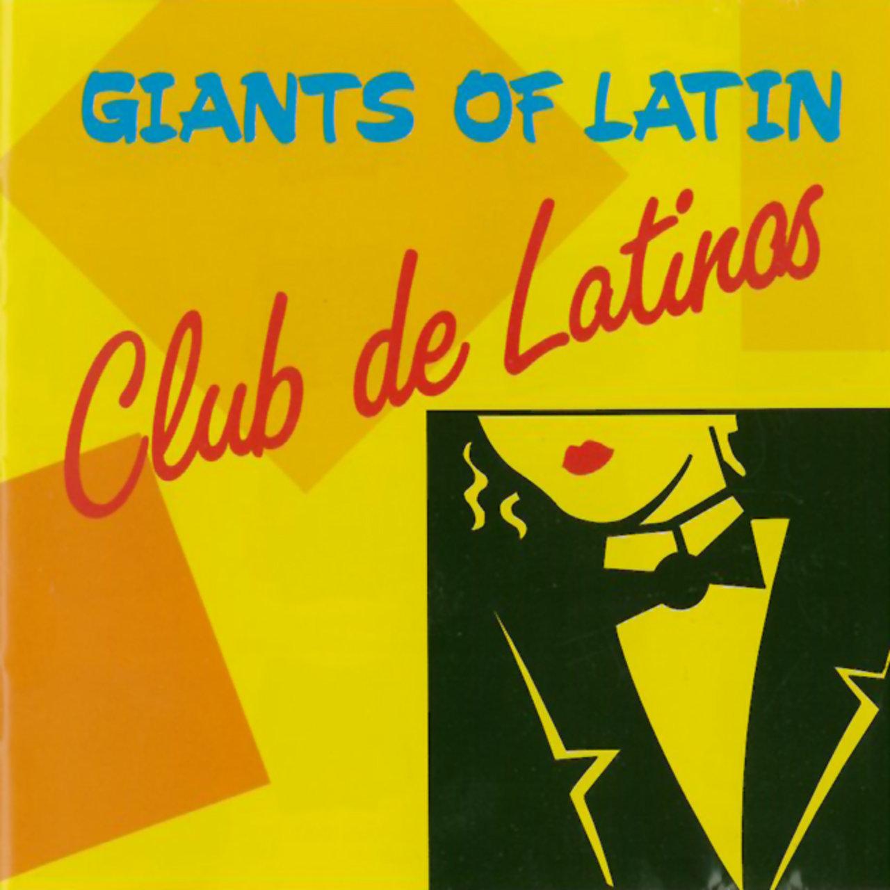 Listen to Giants Of Latin - Club De Latinos by Ballroom