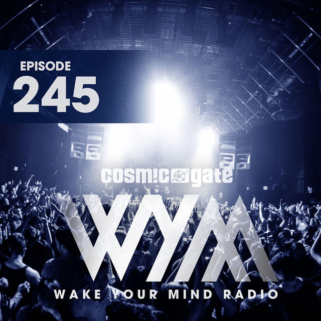 Wake Your Mind Radio 245