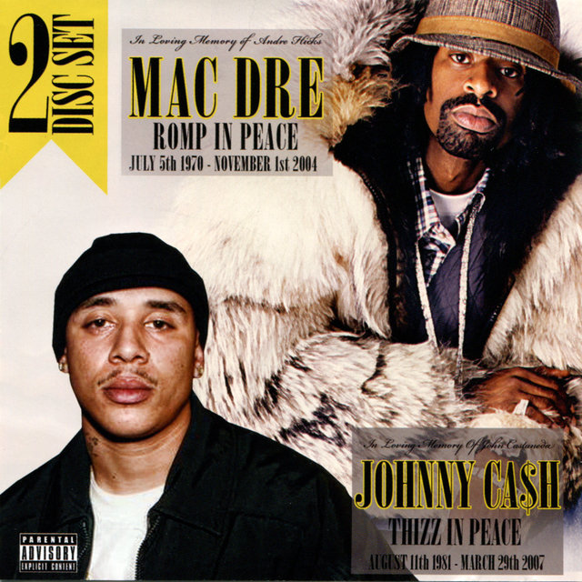 Mac Dre: Romp in Peace / Johnny Ca$h: Thizz in Peace