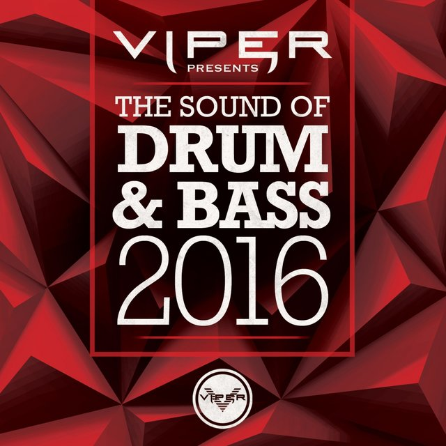 The Sound of Drum & Bass 2016 (Viper Presents)