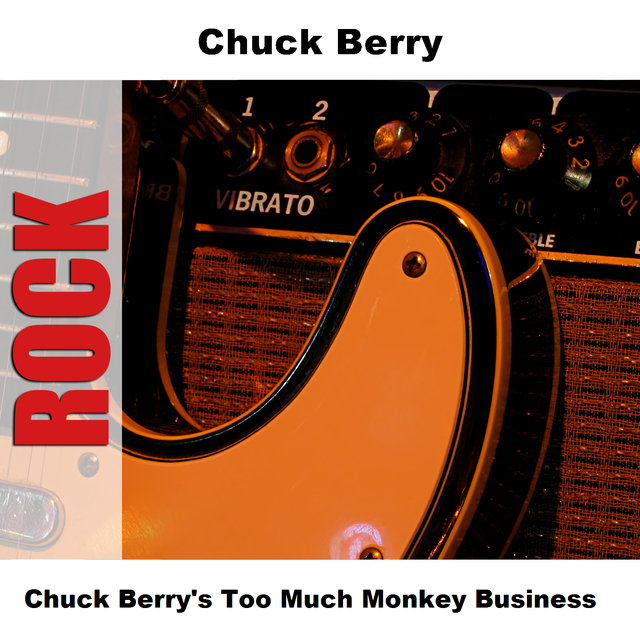 Chuck Berry's Too Much Monkey Business