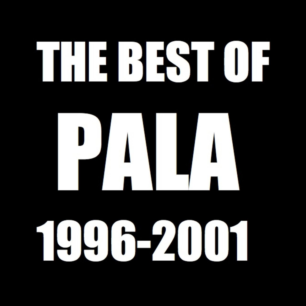The Best of Pala: 1996 to 2001