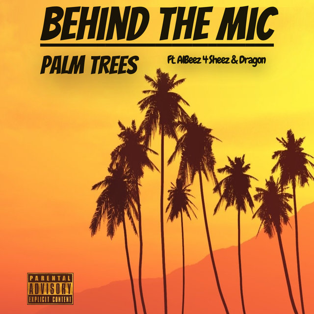 Palm Trees (feat. Albeez 4 Sheez & Dragon)